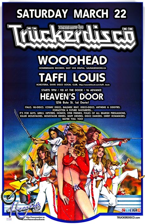 TRUCKERDISCO March 22 w/DJ Woodhead & Taffi Louis